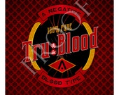 True Blood A Negative Custom Wine Label or Digital File