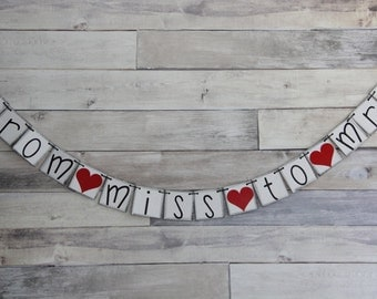Bridal Shower Banner Wedding Decoration FROM MISS to MRS