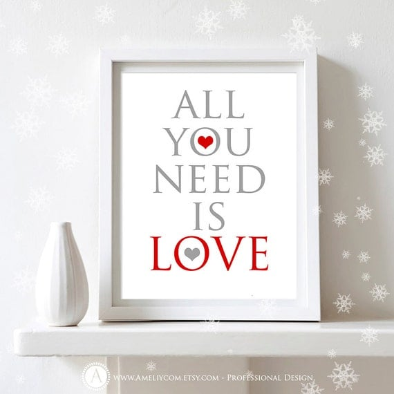 Wall Decor All You Need Is Love : Items similar to printable valentines day decor poster