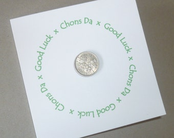 Chons Da! Good Luck Sixpence Card in Cornish and English. New Job, Good Luck in your Exams, Starting College/University.