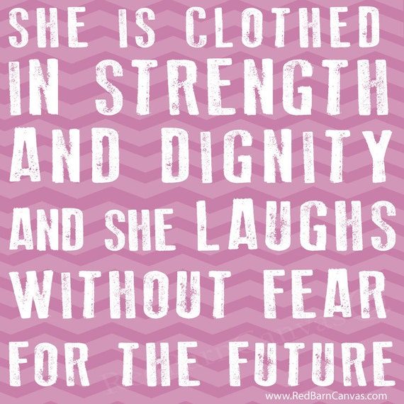 She Is Clothed With Strength And Dignity Canvas: Items Similar To She Is Clothed In Strength And Dignity