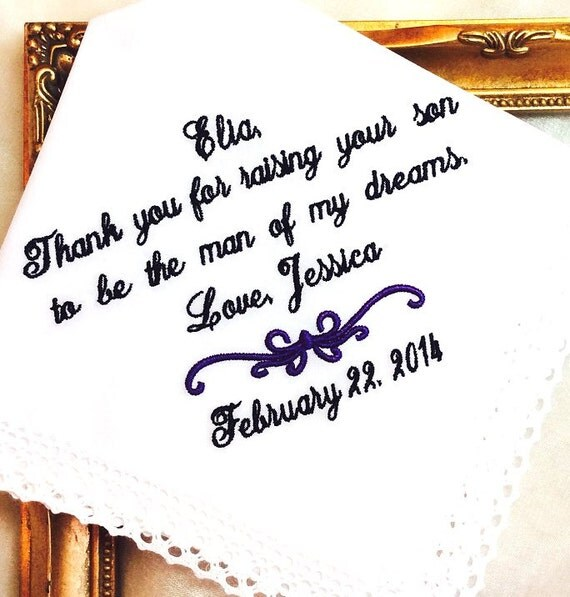Mother of the Groom - Wedding Handkerchief, Hanky, Hankie -For the Bride to Give - Thank you for Raising the Man of  MY DREAMS - weddings