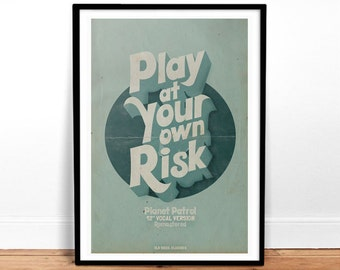 Play At Your Own Risk Poster Art Print
