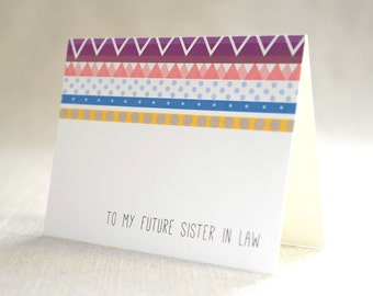 to my future sister in law - Bridal Stationery Note - Card