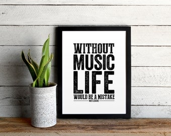 Music Quote Poster • Without Music Life Would Be A Mistake • Distressed Typographic Poster Print • Philosophy Music Nietzsche Quote