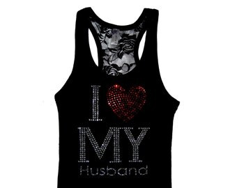 I <3 My Husband Tank Top. Valentine's Day Gift. I Love My Husband Shirt. Engagement Gift. Wedding Gift.