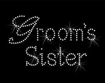 Grooms Sister rhinestone t-shirt.  Bling Bachelorette party tops, Bride Groom, Rehearsal, Beach Wedding t-shirts.  Ladies or unisex fit.