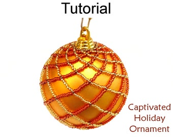 Beading Tutorial Pattern Holiday Christmas Ornament - Netting Stitch - Simple Bead Patterns - Captivated Ornament #2920