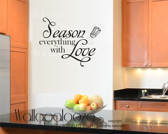 Season Everything with Love wall decal - kitchen wall decal - bistro wall decal - kitchen decal