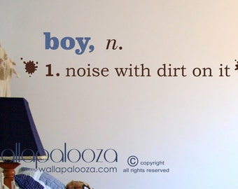 Boy noise with dirt on it wall decal - Boy Wall Decal - Boys room wall decal - kids playroom decal - Nursery wall decal - Boys Room decor