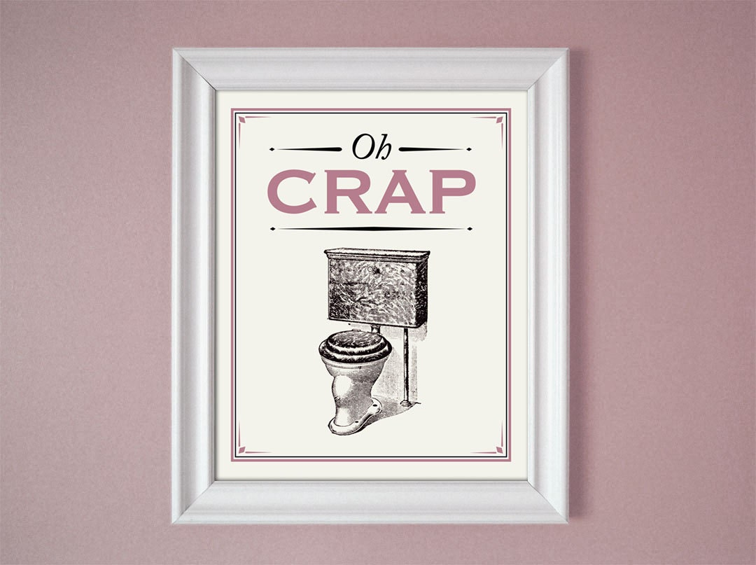 Oh crap pink mauve humorous bathroom sign wall decor art 8x10 for Mauve bathroom ideas