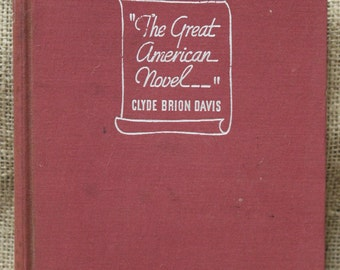 The Great American Novel by Clyde Brion Davis