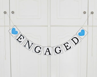 FREE SHIPPING, Engaged banner, Bridal shower banner, Wedding banner, Engagement party decoration, Photo prop, Bachelorette party decor, Blue