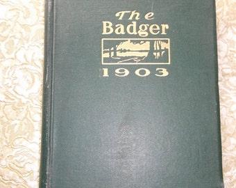 University of Wisconsin Yearbook  The Badger 1903