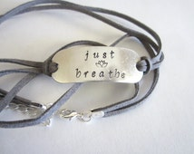 Suede Wrap Hand Stamped Bracelet with Charm-Now CHOOSE from different tag messages: Just Breathe, Wanderlust, etc
