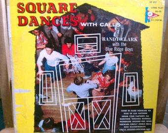 Vintage Square Dances With Calls Randy Clark & The Blue Ridge Boys Square Dancing Record LP
