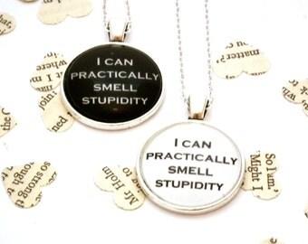 I Can Practically Smell Stupidity - Sherlock Quote Necklace - Sherlock Inspired, Pendant Necklace, Sherlock Jewellery, Sherlock Fandom