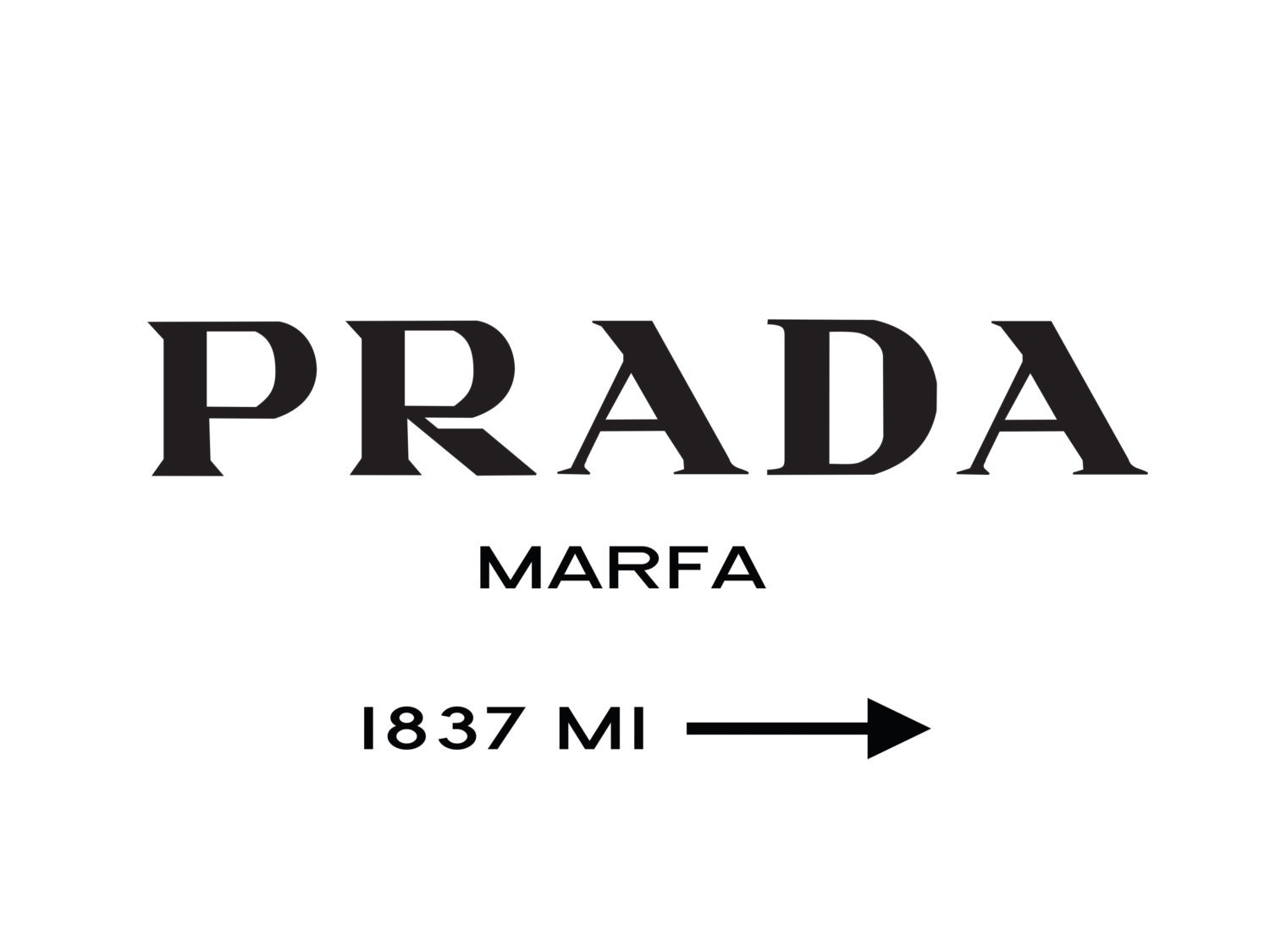 prada marfa inspired poster 40x30 inches mult by stylecorner. Black Bedroom Furniture Sets. Home Design Ideas
