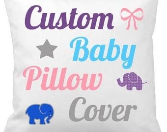 Custom Baby Pillow Cover