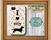 Dachshund iPhone Case, Love my dog iPhone Case, iPhone 4, iPhone 4s, iPhone 5, iPhone 5s, iPhone 5c, iPhone 6, Phone Cover, Phone Case