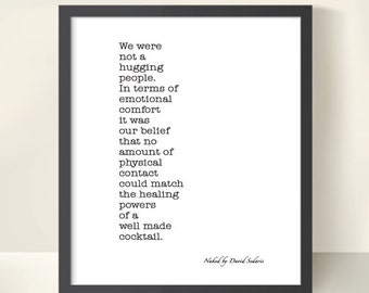 naked by david sedaris David sedaris' naked is an ode to the vulnerable, often uncomfortable moments  that are certain in life, and that sometimes seem to define.