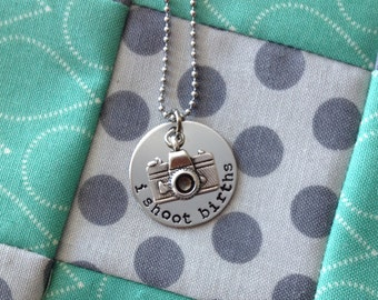 I Shoot Births, Birth Photographer, Custom Photographer Camera Necklace, Gift for photographer