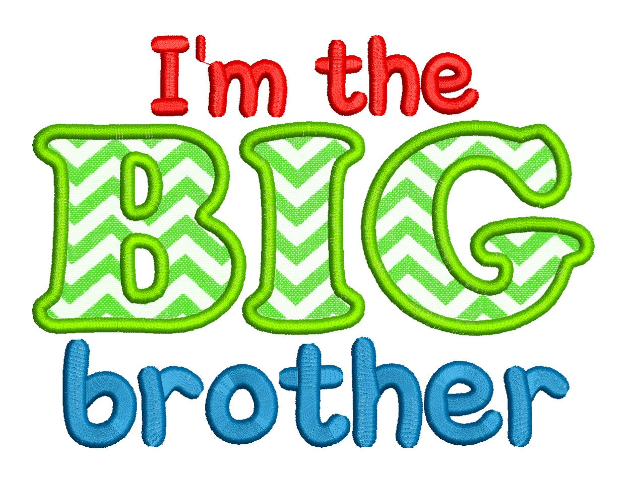 Design t shirt embroidery - Im The Big Brother Embroidery Applique Design Big Brother Pattern Embroidery Digital Big Brother