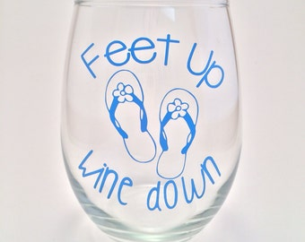Beach Wine Glass, Feet up, Wine down - Flip Flop Sandal Wine Glass, Summer Wine Glass, Preppy Wine Glass