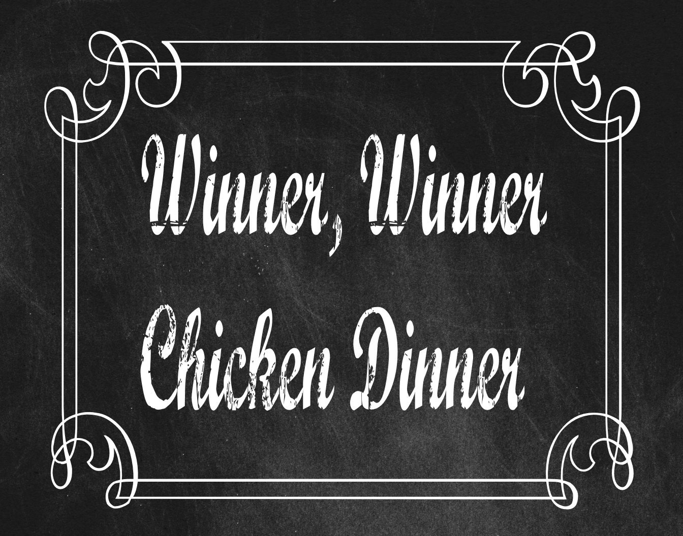Winner Winner Chicken Dinner Wallpapers: WinnerWinnerChicken Dinner Framable Printable Wall Art