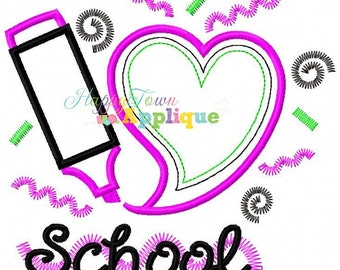 I Heart School Highlighter Machine Embroidery Design