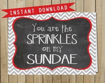 Chevron Chalkboard Sprinkles on My Sundae, Love, Valentine's Day, Instant Download, Digital JPEG file