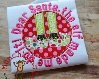 Dear Santa The Elf Applique