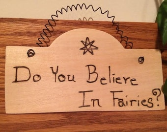 Do You Believe in Fairies? Sign