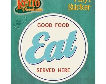 Eat Good Food Served Here Vinyl Sticker Cream #42557