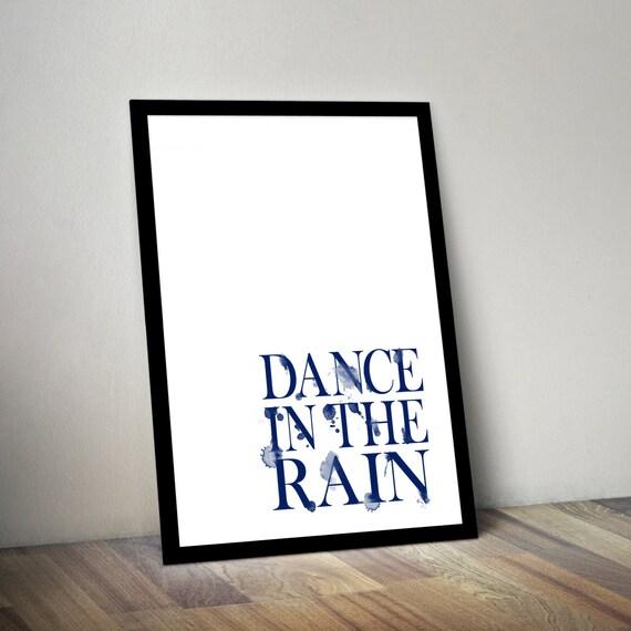 Dance In The Rain Watercolor Quote Poster