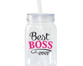 Best Boss Ever -Mason Jar Acrylic Personalized Cup