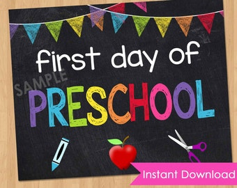 First Day of Preschool Sign INSTANT DOWNLOAD - First Day of Preschool Chalkboard Printable Photo Prop - 1st First Day of Pre K 8x10 Digital