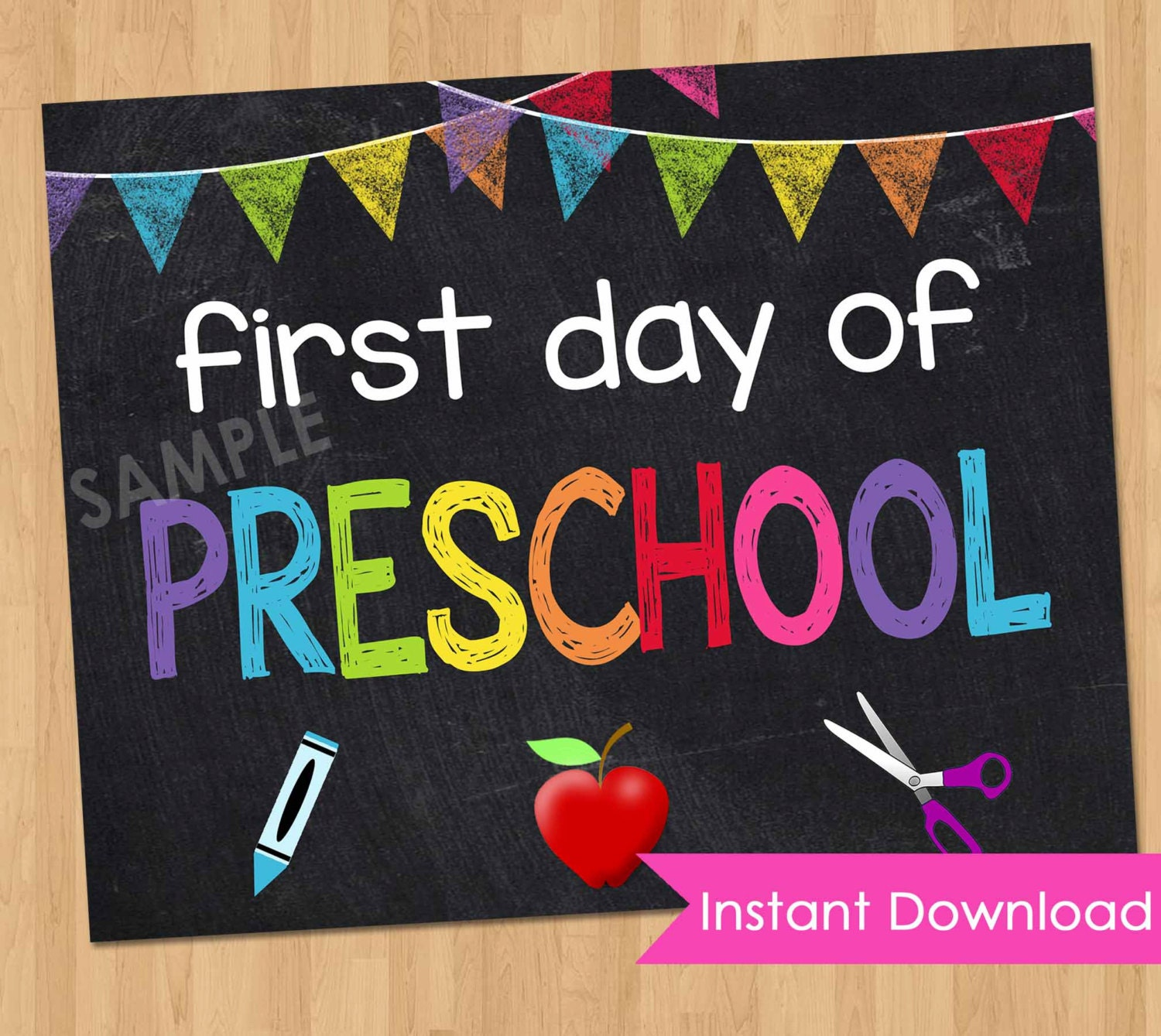 It's just a picture of Invaluable First Day of Preschool Printable Sign