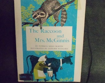 Vintage The Raccoon and Mrs. McGinnis by Patricia Miles Martin