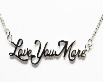 "Stainless Steel ""Love Your More"" Necklace"