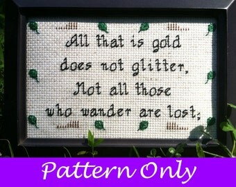 Lord of the Rings Cross Stitch Pattern - Not all those who wander are lost