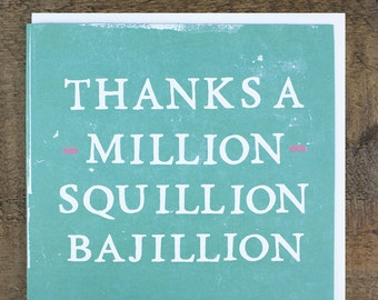 Funny Thank You Card - Thank You Gift - Thanks A Million