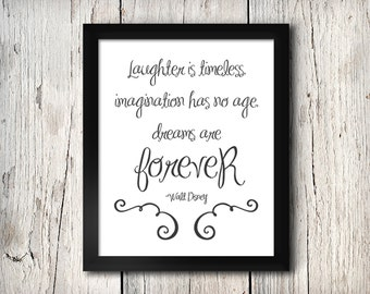 Inspirational Leaf Quote Wall Decor, Laughter Is Timeless, Imagination Has No Age, Dreams Are Forever, Walt Disney Print - Digital File