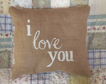 I Love You Burlap Pillow Cover