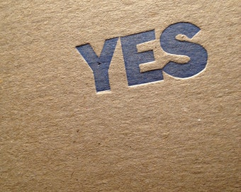 """YES -  19x26"""" Poster.  Letterpress Print, Large, on 25pt chipboard"""