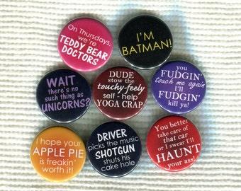 "1.25"" Supernatural quote pinback button"