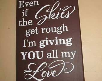 I won't give up on us, wooden sign