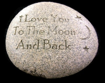 """Engraved River Stone Gift Paperweight """"I Love You to the Moon and Back"""""""