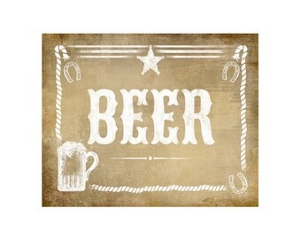 Beer Bar Sign Western Theme - Vintage Style Sign - PRINTABLE file -  DIY poster