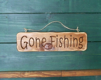 Gone Fishing sign, carved wood sign, rustic